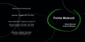 Forme Mutevoli - Finissage mostra di Cristina Mangini e Giulia Barone