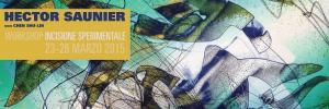 Hector Saunier * Workshop Incisione Sperimentale