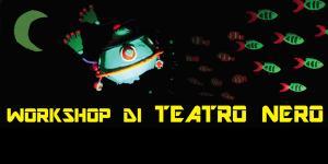Workshop di Teatro Nero
