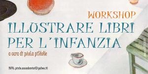 Workshop : ILLUSTRARE LIBRI PER L'INFANZIA